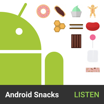 Android Snacks Podcast